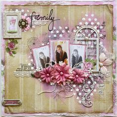 """Gabrielle Pollacco as Such a Pretty Mess for Bo Bunny using several collections; """"Family""""; June 2013"""