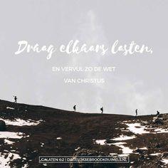 Draag elkaars lasten, en vervul zo de wet van Christus. Galaten 6:2  #Gemeenschap, #Jezus, #Medeleven  https://www.dagelijksebroodkruimels.nl/galaten-6-2-2/