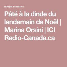 Pâté à la dinde du lendemain de Noël   Marina Orsini   ICI Radio-Canada.ca