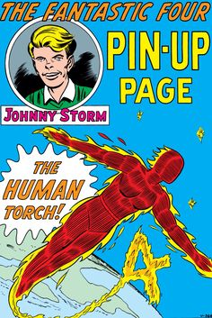 Fantastic Four (Mar Human Torch pinup page by Jack Kirby & Sol Brodsky. Marvel Comics Superheroes, Marvel Comic Universe, Marvel Comic Books, Comic Book Characters, Marvel Dc Comics, Marvel Characters, Marvel Heroes, Comic Character, Comic Books Art