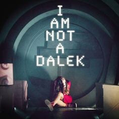 I am not a Dalek! Says the soufflé girl from Doctor Who