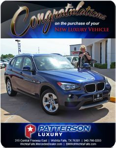 Congratulations to Mrs. YOKIM with her 2014 BMW - From Chris Emery at Patterson Luxury Luxury Vehicle, Luxury Cars, Bmw X4, Wichita Falls, New Bmw, Mercedes Benz, Congratulations, Vehicles