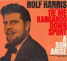 """I still don't know what """"tie me kangaroo down sport"""" actually means..."""