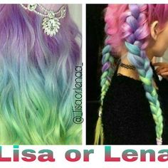 Lisa or Lena? Subject: Ombre Rainbow Hairstyle My Choice: Lena