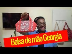 DIY/ Como fazer Passo a Passo Bolsa de mão Georgia - YouTube