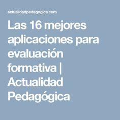 Las 16 mejores aplicaciones para evaluación formativa   Actualidad Pedagógica