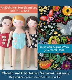our next creative retreat in southern Vermont! visit my blog for more info.