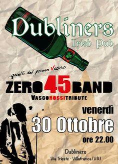 Venerdì 30 zero45band al Dubliners di Villafranca VR ore 22.00 Vasco Rossi Tribute Band