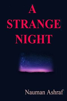 A Strange Night: Short story with amazing details by Naum... https://www.amazon.com/dp/B00OWHQV28/ref=cm_sw_r_pi_dp_x_fCBRyb6TX0BTW