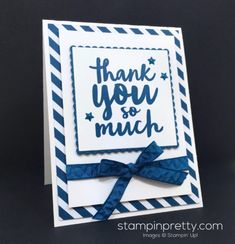 Thankful Thoughts & Layering Squres Framelits thank you card created by Mary Fish, Stampin' Up! Demonstrator.  1000+ StampinUp & SUO card ideas.  Read more http://stampinpretty.com/2016/06/a-very-dapper-denim-thank-you-card.html