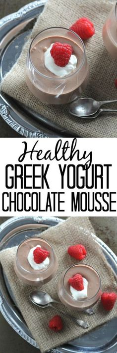 Healthy Snacks For Kids Greek Yogurt Chocolate Mousse. A light and healthy alternative to cream chocolate mousse and a good source or protein! Healthy Deserts, Healthy Sweets, Healthy Dessert Recipes, Healthy Yogurt, Healthy Snacks, Diet Snacks, Dinner Recipes, Healthy Sweet Treats, Gourmet Desserts