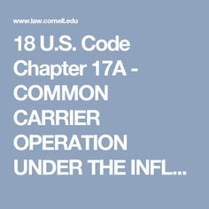 18 U.S. Code Chapter 17A - COMMON CARRIER OPERATION UNDER THE INFLUENCE OF ALCOHOL OR DRUGS | US Law | LII / Legal Information Institute
