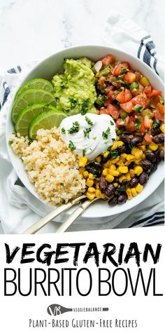 Easy Vegan Burrito Bowls are seriously one of the best meals ever! Packed with black beans, corn, cilantro lime quinoa, pico de gallo and guacamole. Best part is most of these ingredients can be found in your pantry! Chipotle has nothing on this. Low Carb Vegetarian Recipes, Vegetarian Recipes Dinner, Vegan Dinners, Veggie Recipes, Whole Food Recipes, Healthy Recipes, Gluten Free Recipes Low Carb, Gluten Free Dinners Easy, Healthy Vegetarian Dinner Recipes