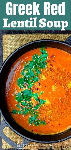 Love this creamy red lentil soup, prepared Greek-style, with onions and sweet carrots in a tomato-based broth that's infused w/ cumin, oregano Mediterranean Diet Recipes, Mediterranean Dishes, Lentil Soup Recipe Mediterranean, Red Lentil Recipes, Cooking Red Lentils, Red Lentil Soup, Tomato And Lentil Soup, Vegan Soups, Easy