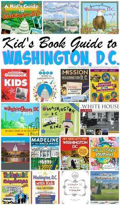 Washington, D.C. Books for Kids plus 10 Ideas for Kids in the District. Washington DC Travel Ideas.