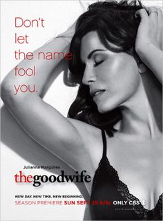 The Good Wife, Sundays on CBS. One of the best-written, phenomenally acted, shows on television. And it's network! Julianna Margulies, brings grace and beauty to the screen, and she acts with such stillness. Josh Charles gives a great performance, as well. Such a clever, fun show!