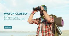 WATCH CLOSELY, This season's best binoculars and hunting optics, Up to 50% off.