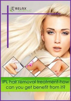 IPL hair removal treatment-how can you get benefit from it?