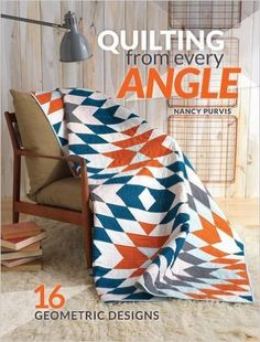Quilting From Every Angle: 16 Geometric Designs: Nancy Purvis: 0812787020399: Amazon.com: Books