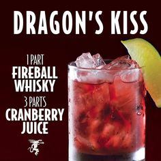 Dragons Kiss cocktail with fireball whiskey and cranberry juice! Fireball Drinks, Liquor Drinks, Cocktail Drinks, Fireball Recipes, Alcoholic Drinks With Cherry 7up, Drinks With Fireball Whiskey, Halloween Alcoholic Drinks, Healthy Alcoholic Drinks, Cocktail Recipes