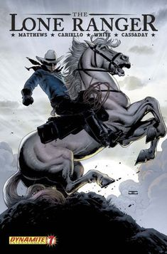 39 best lone ranger images on pinterest lone ranger comics and the lone ranger a brilliant reimagining done by dynamite comics this is the lone fandeluxe Choice Image