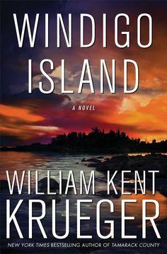 Windigo Island: the 14th book in the Cork O'Connor series by William Kent Krueger