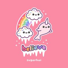Magic is real if you just believe. Message from rainbow narwhal and happy candy clouds. Kawaii Chibi, Cute Chibi, Kawaii Art, Cute Easy Drawings, Cute Little Drawings, Simple Doodles, Cute Doodles, Narwhal Pictures, Narwhal Tattoo