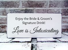 "Bride & Groom Signature Drinks Cocktail sign bar ""Love is Intoxicating"" Wedding bar sign - Cocktail Hour - Wedding Signs - Drink table sign"