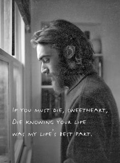 More Than Sayings: If you must die, sweetheart