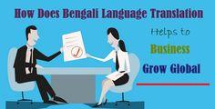How Does #Bengali Language #Translation Helps to #Business Grow Global  #Language #Jobs