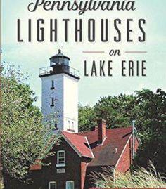 Pennsylvania Lighthouses On Lake Erie PDF
