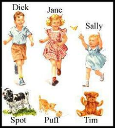 """Learning To Read With Dick, Jane, Sally, Spot, Puff, & Tim **I Remember The Dick And Jane Books Very Well But I Don't ReCall """"Tim"""" ~ Hmmmmmmm"""