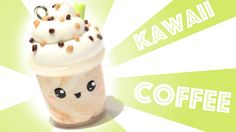 Kawaii Coffee Polymer Clay Tutorial
