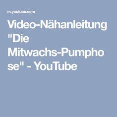 "Video-Nähanleitung ""Die Mitwachs-Pumphose"" - YouTube"