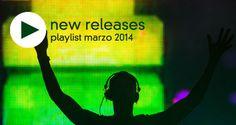 New Releases Marzo 2014