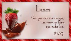 Una persona sin amigos es ... #Frasecitas  #Consejos para el #Alma