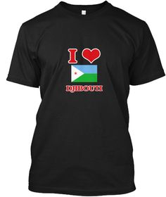 I Love Djibouti Black T-Shirt Front - This is the perfect gift for someone who loves Djibouti. Thank you for visiting my page (Related terms: I Heart Djibouti,Djibouti,Djibouti,Djibouti Travel,I Love My Country,Djibouti Flag, Djibouti Map,Dji #Djibouti, #Djiboutishirts...)