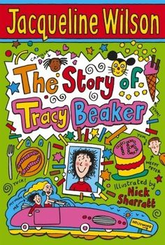 The Story of Tracy Beaker by Jacqueline Wilson (1991) reviewed by Katie Fitzgerald @ storytimesecrets.blogspot.com