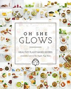 At long last, the Oh She Glows Healthy Plant-Based Recipes app is here! Check out this blog post for a sneak peek and video trailer. You can find our recipe app in the Apple App Store.