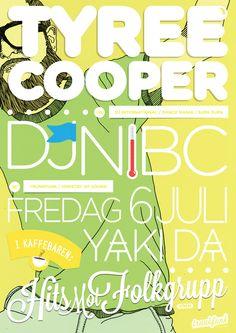 2012.07.06: Tyree Cooper + Dj Nibc + Hits Mot Folkgrupp