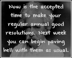 mark twain on new years eve resolutions