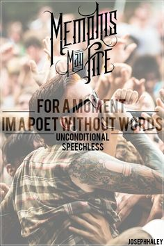 Speechless - Memphis May Fire - Unconditional Photo Credit: Adam Elmakias. Band Quotes, Lyric Quotes, Music Is Life, My Music, House Music, Christian Metal, Memphis May Fire, Screamo, Love Band