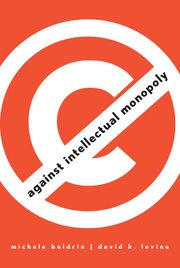 against intellectual monopoly (book arguing against patents)