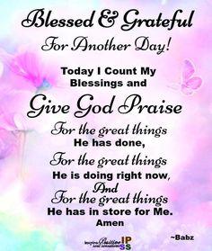 Inspirational Morning Prayers, Blessed Morning Quotes, Happy Good Morning Quotes, Happy Wednesday Quotes, Good Morning Prayer, Good Day Quotes, Blessed Quotes, Morning Greetings Quotes, Morning Blessings