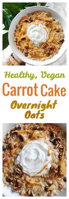 Carrot Cake Overnight Oats Recipe Vegan + Gluten free