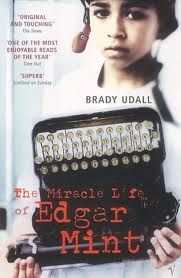 """""""If I could tell you only one thing about my life it would be this: when I was seven years old the mailman ran over my head. As formative events go, nothing else comes close.""""    Best opening line ever.    Miracle Life of Edgar Mint, Brady Udall"""
