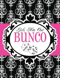 I love bunco!  It's the one night of the month when I can get together with a bunch of ladies and relax.
