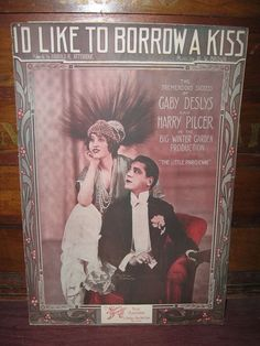 "1913 GABY DESLYS PHOTO COVER SHEET MUSIC ""I'D LIKE TO BORROW A KISS"""