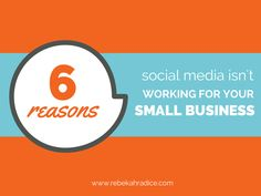Are you struggling to make social media work for your small business? 6 reasons social media isn't working for your small business and how you can FIX it!