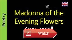 Madonna of the Evening Flowers Amy Lowell  Poesia Sanderlei Silveira Links Fetish Selena Gomez feat Gucci Mane